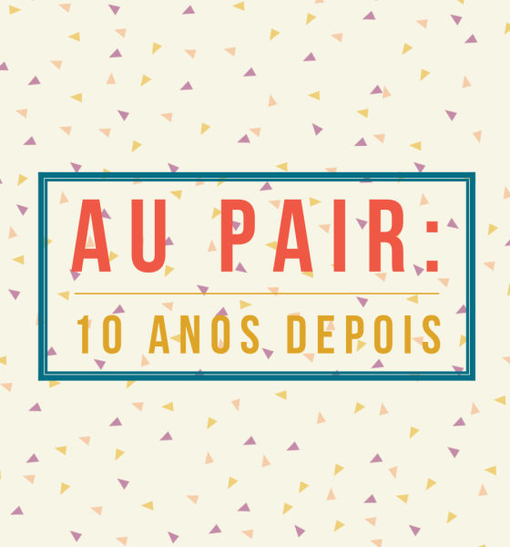 Au Pair 10 Years Later