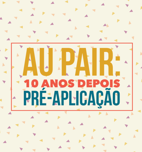 Au Pair – 10 Years Later / Pre Application